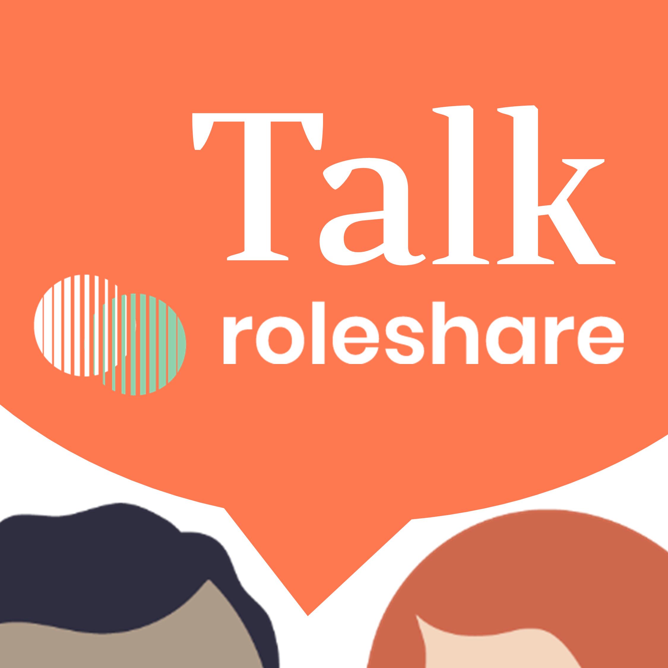 Talk Roleshare